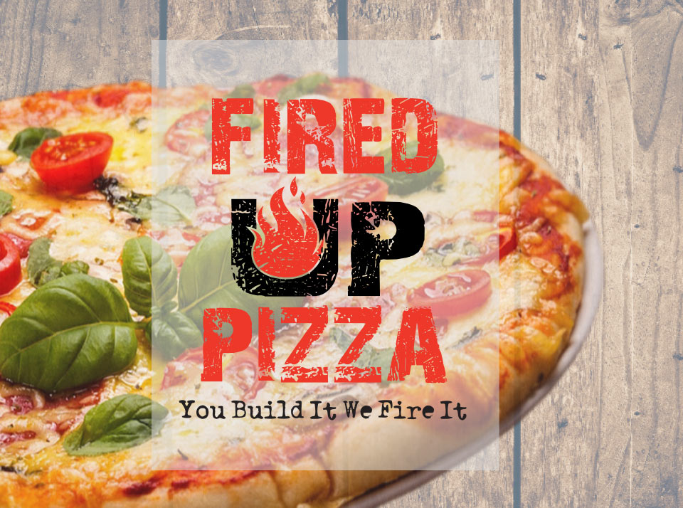 Fired Up Pizza Works